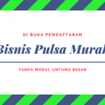 Bisnis Pulsa Murah