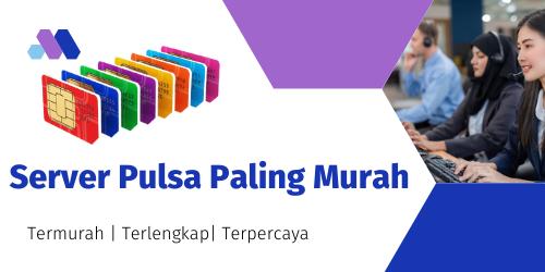 Server Pulsa Paling Murah